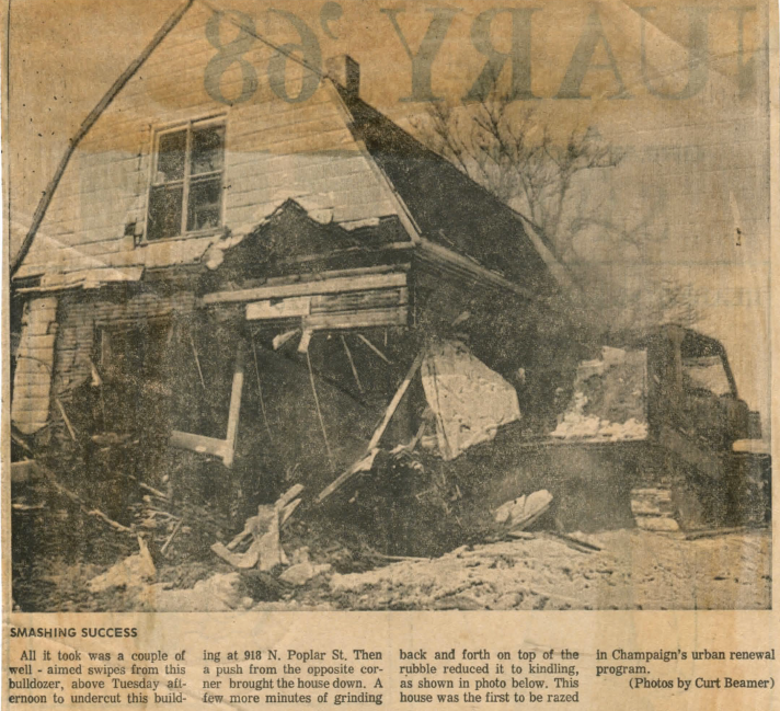 """Smashing Success"": 918 N. Poplar St.: first to be razed in Champaign's urban renewal program in 1968."